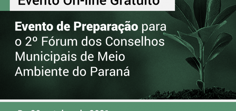 CEAL realiza preparação para o 2º Fórum dos Conselhos Municipais de Meio Ambiente do Paraná